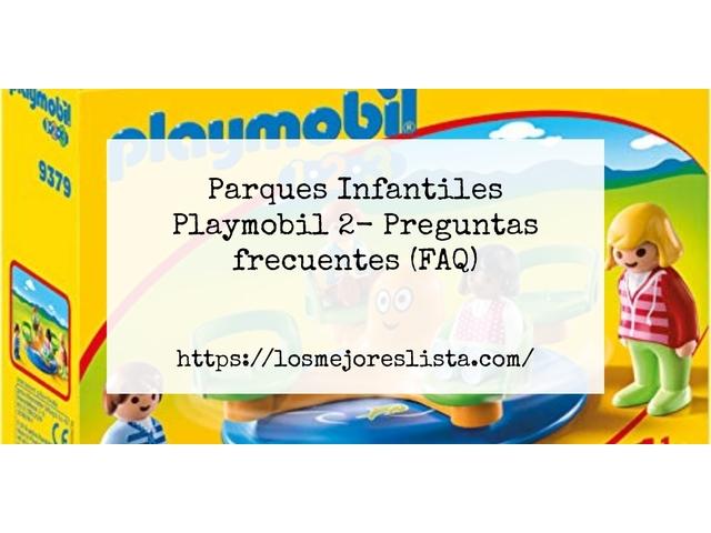 Los Mejores Parques Infantiles Playmobil 2 – Guía de compra, Opiniones y Comparativa del 2021 (España)