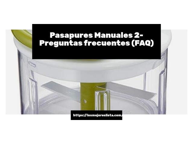 Los Mejores Pasapures Manuales 2 – Guía de compra, Opiniones y Comparativa del 2021 (España)