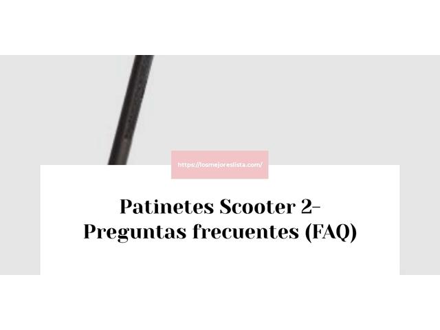 Los Mejores Patinetes Scooter 2 – Guía de compra, Opiniones y Comparativa del 2021 (España)