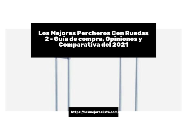 Los Mejores Percheros Con Ruedas 2 – Guía de compra, Opiniones y Comparativa del 2021 (España)