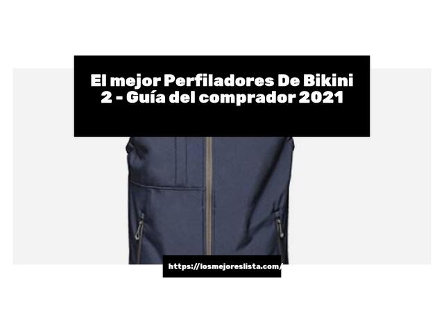 Los Mejores Perfiladores De Bikini 2 – Guía de compra, Opiniones y Comparativa del 2021 (España)