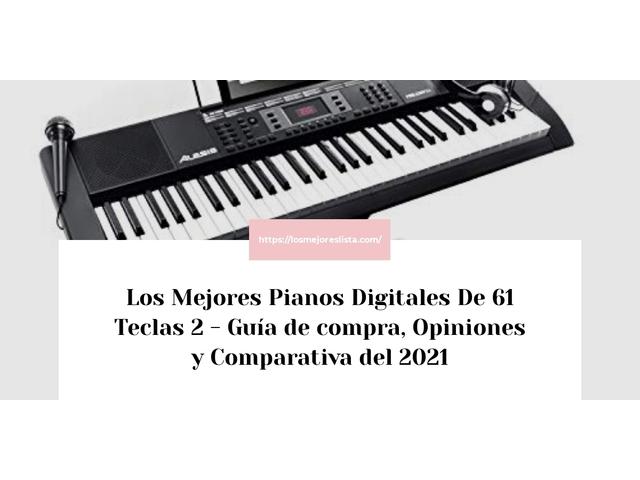 Los Mejores Pianos Digitales De 61 Teclas 2 – Guía de compra, Opiniones y Comparativa del 2021 (España)
