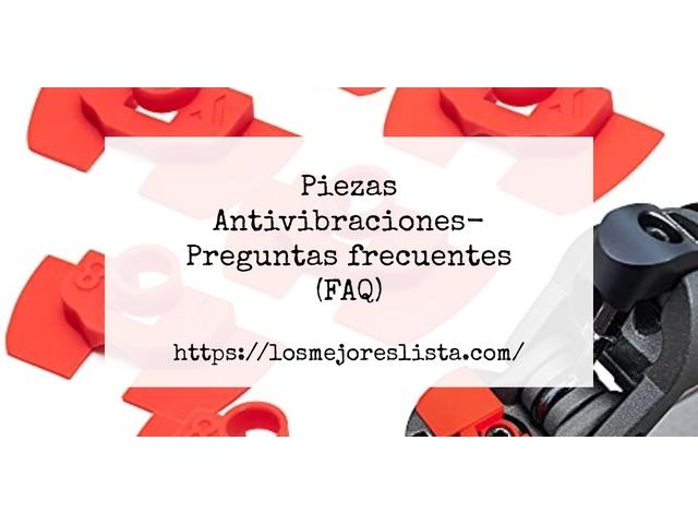 Los Mejores Piezas Antivibraciones – Guía de compra, Opiniones y Comparativa del 2021 (España)