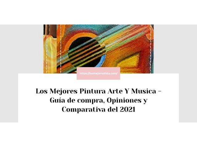 Los Mejores Pintura Arte Y Musica – Guía de compra, Opiniones y Comparativa del 2021 (España)