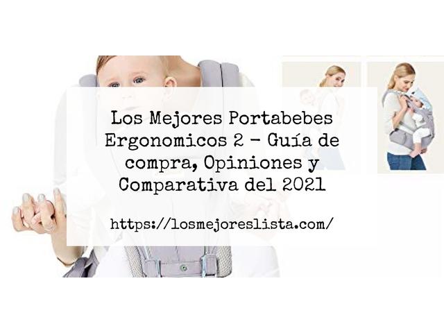 Los Mejores Portabebes Ergonomicos 2 – Guía de compra, Opiniones y Comparativa del 2021 (España)