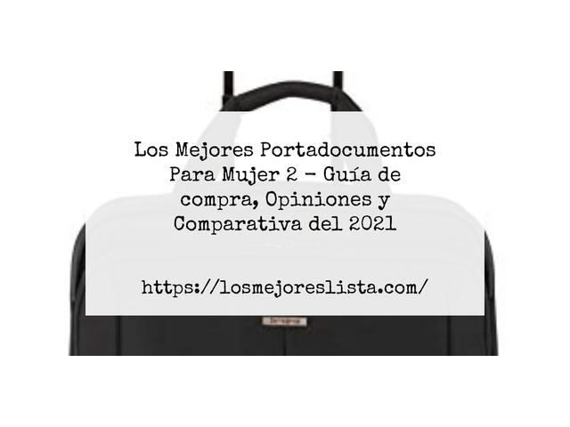 Los Mejores Portadocumentos Para Mujer 2 – Guía de compra, Opiniones y Comparativa del 2021 (España)