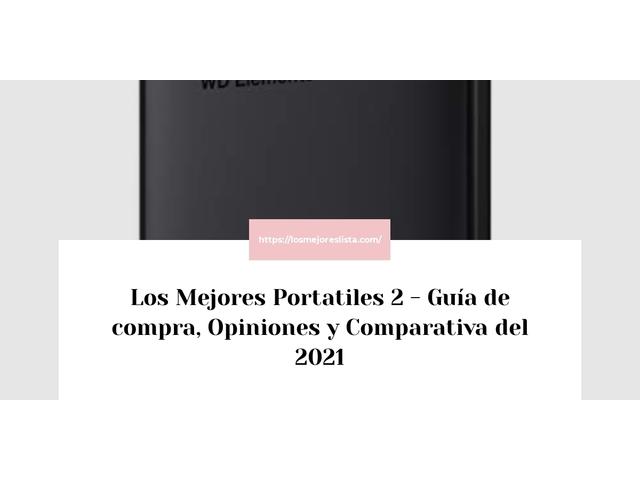 Los Mejores Portatiles 2 – Guía de compra, Opiniones y Comparativa del 2021 (España)