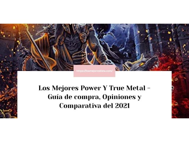 Los Mejores Power Y True Metal – Guía de compra, Opiniones y Comparativa del 2021 (España)