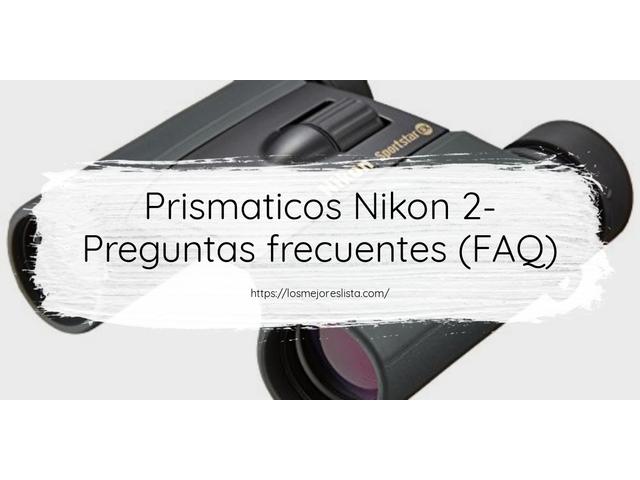 Los Mejores Prismaticos Nikon 2 – Guía de compra, Opiniones y Comparativa del 2021 (España)