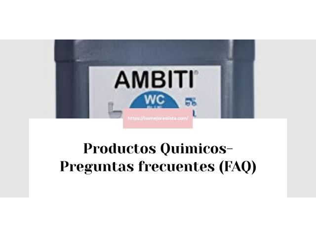 Los Mejores Productos Quimicos – Guía de compra, Opiniones y Comparativa del 2021 (España)