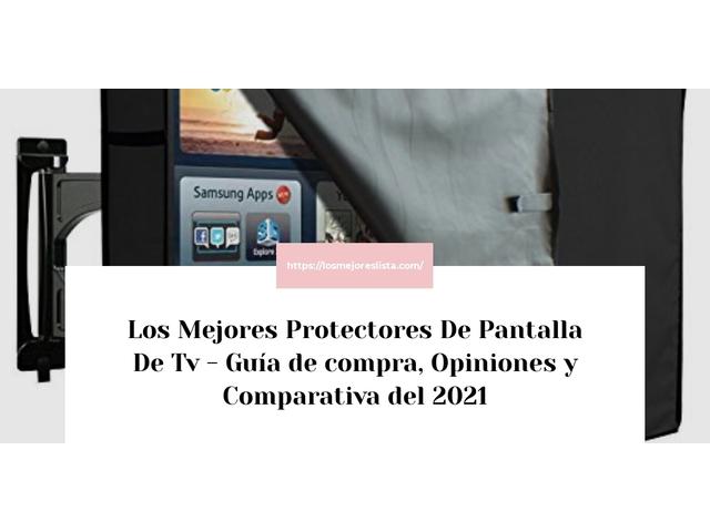 Los Mejores Protectores De Pantalla De Tv – Guía de compra, Opiniones y Comparativa del 2021 (España)