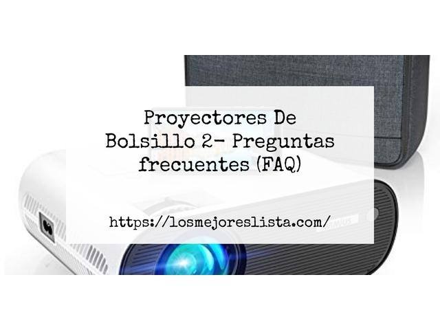 Los Mejores Proyectores De Bolsillo 2 – Guía de compra, Opiniones y Comparativa del 2021 (España)