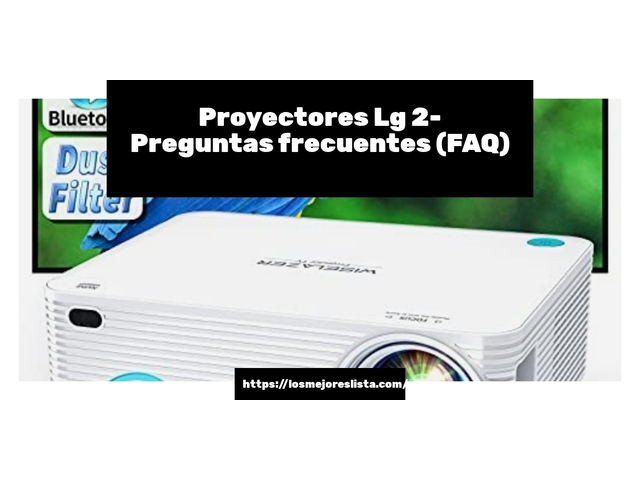 Los Mejores Proyectores Lg 2 – Guía de compra, Opiniones y Comparativa del 2021 (España)