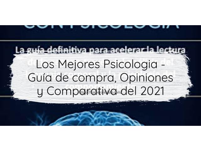 Los Mejores Psicologia – Guía de compra, Opiniones y Comparativa del 2021 (España)
