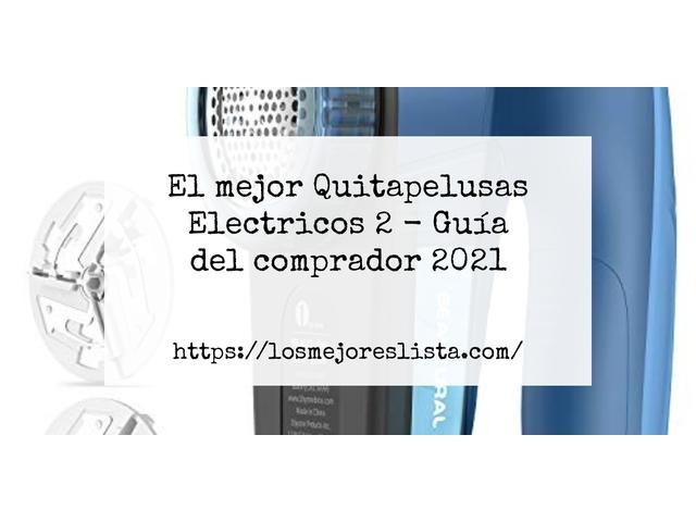 Los Mejores Quitapelusas Electricos 2 – Guía de compra, Opiniones y Comparativa del 2021 (España)