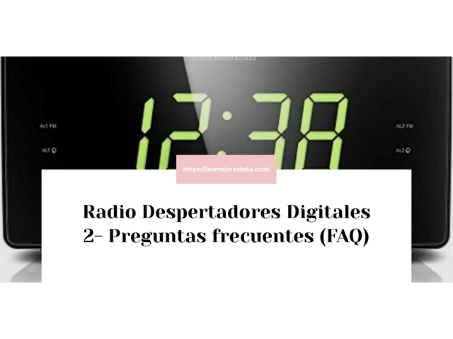 Los Mejores Radio Despertadores Digitales 2 – Guía de compra, Opiniones y Comparativa del 2021 (España)