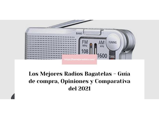 Los Mejores Radios Bagatelas – Guía de compra, Opiniones y Comparativa del 2021 (España)