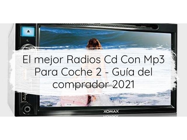 Los Mejores Radios Cd Con Mp3 Para Coche 2 – Guía de compra, Opiniones y Comparativa del 2021 (España)