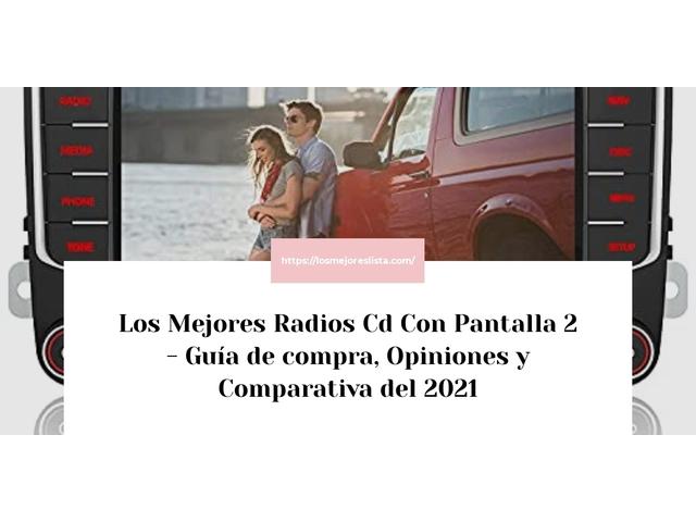 Los Mejores Radios Cd Con Pantalla 2 – Guía de compra, Opiniones y Comparativa del 2021 (España)