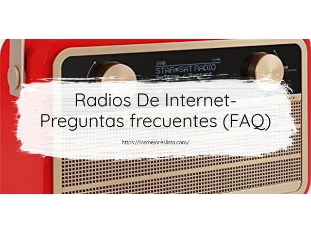 Los Mejores Radios De Internet – Guía de compra, Opiniones y Comparativa del 2021 (España)