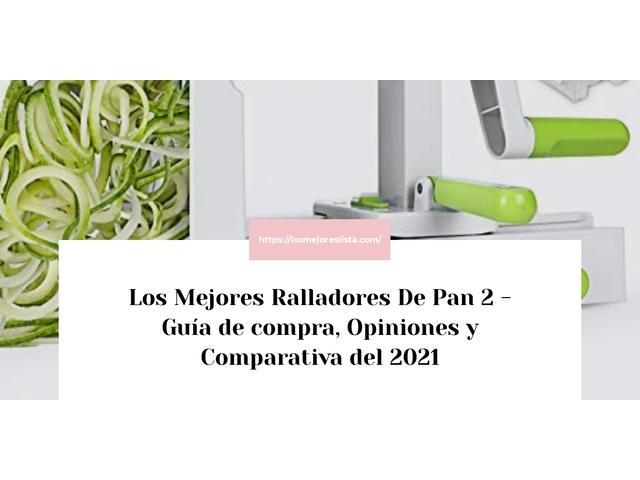 Los Mejores Ralladores De Pan 2 – Guía de compra, Opiniones y Comparativa del 2021 (España)