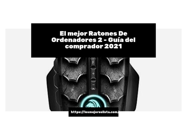Los Mejores Ratones De Ordenadores 2 – Guía de compra, Opiniones y Comparativa del 2021 (España)