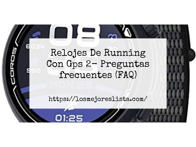 Los Mejores Relojes De Running Con Gps 2 – Guía de compra, Opiniones y Comparativa del 2021 (España)
