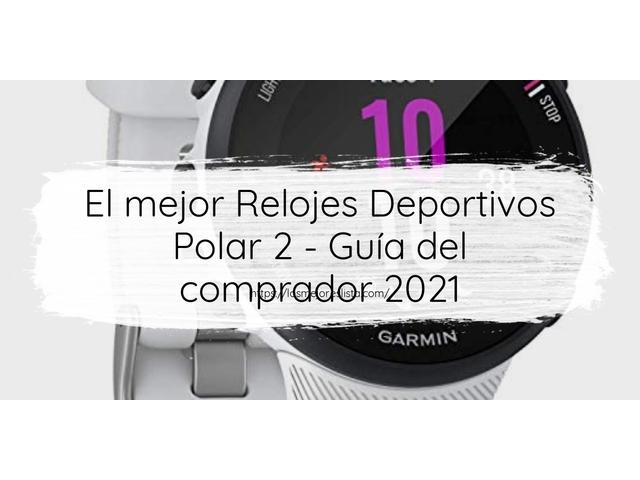 Los Mejores Relojes Deportivos Polar 2 – Guía de compra, Opiniones y Comparativa del 2021 (España)