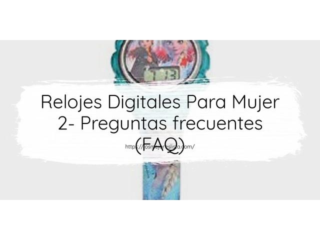 Los Mejores Relojes Digitales Para Mujer 2 – Guía de compra, Opiniones y Comparativa del 2021 (España)