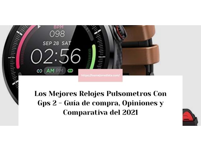 Los Mejores Relojes Pulsometros Con Gps 2 – Guía de compra, Opiniones y Comparativa del 2021 (España)