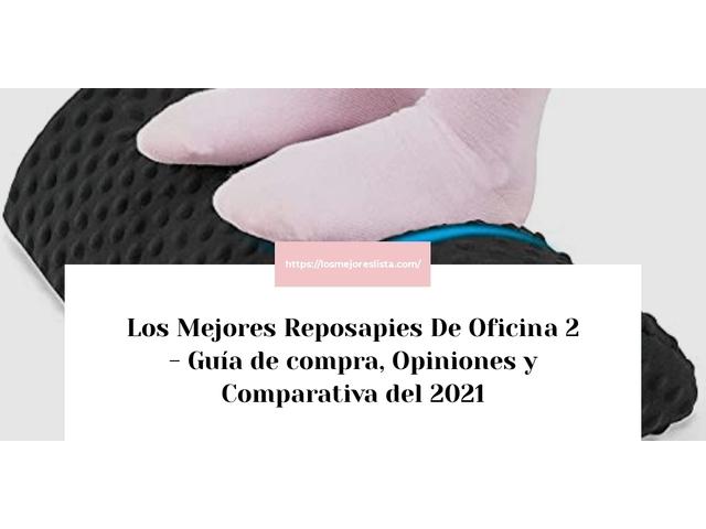 Los Mejores Reposapies De Oficina 2 – Guía de compra, Opiniones y Comparativa del 2021 (España)
