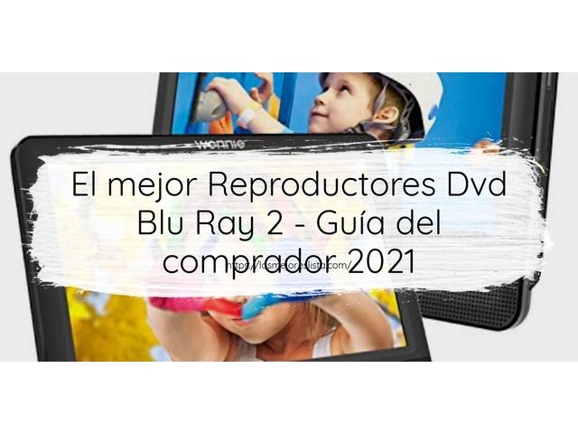 Los Mejores Reproductores Dvd Blu Ray 2 – Guía de compra, Opiniones y Comparativa del 2021 (España)