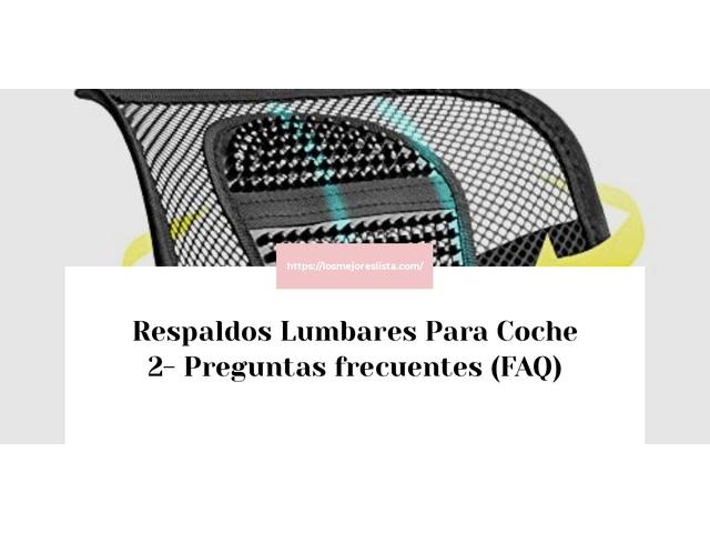 Los Mejores Respaldos Lumbares Para Coche 2 – Guía de compra, Opiniones y Comparativa del 2021 (España)
