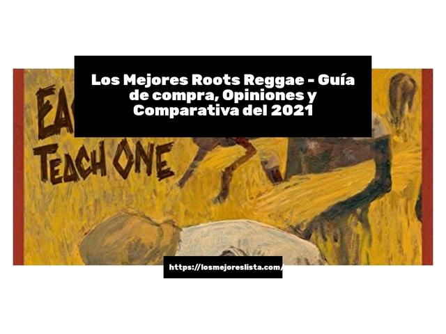 Los Mejores Roots Reggae – Guía de compra, Opiniones y Comparativa del 2021 (España)