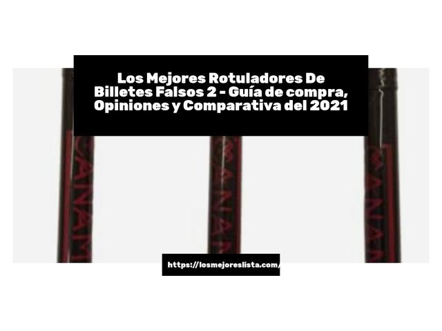 Los Mejores Rotuladores De Billetes Falsos 2 – Guía de compra, Opiniones y Comparativa del 2021 (España)