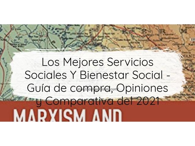Los Mejores Servicios Sociales Y Bienestar Social – Guía de compra, Opiniones y Comparativa del 2021 (España)