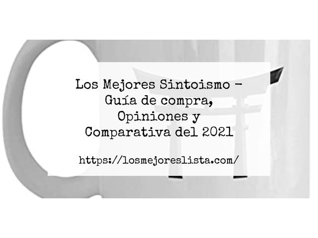 Los Mejores Sintoismo – Guía de compra, Opiniones y Comparativa del 2021 (España)