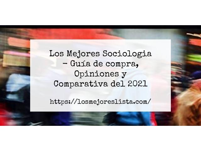 Los Mejores Sociologia – Guía de compra, Opiniones y Comparativa del 2021 (España)