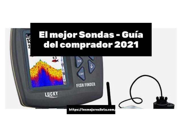 Los Mejores Sondas – Guía de compra, Opiniones y Comparativa del 2021 (España)
