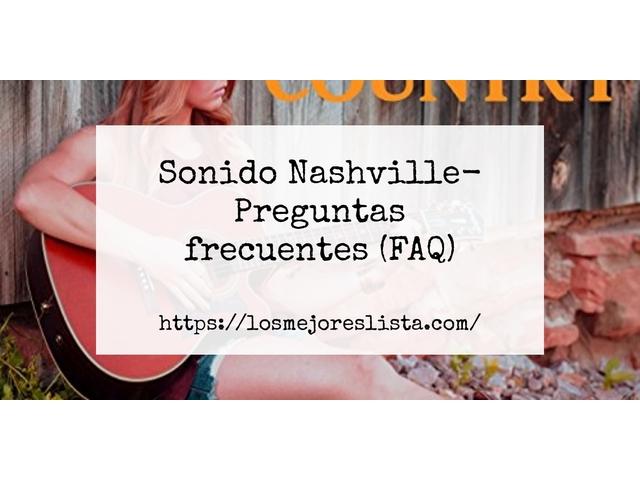 Los Mejores Sonido Nashville – Guía de compra, Opiniones y Comparativa del 2021 (España)