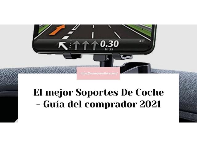 Los Mejores Soportes De Coche – Guía de compra, Opiniones y Comparativa del 2021 (España)