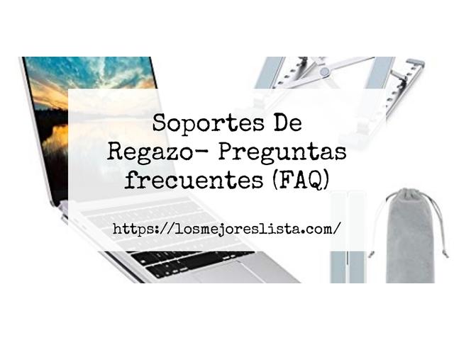 Los Mejores Soportes De Regazo – Guía de compra, Opiniones y Comparativa del 2021 (España)