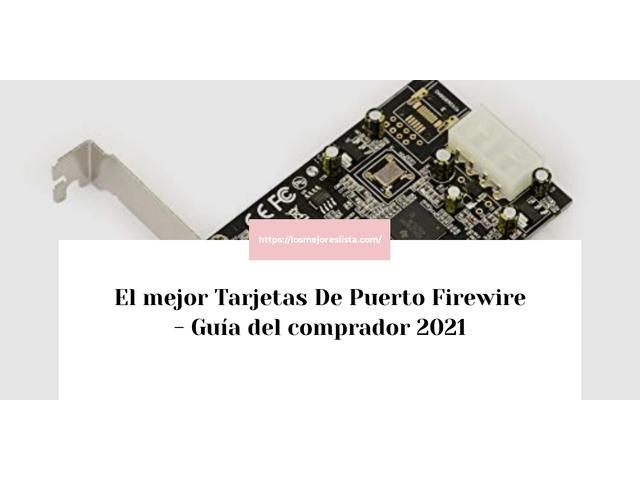 Los Mejores Tarjetas De Puerto Firewire – Guía de compra, Opiniones y Comparativa del 2021 (España)