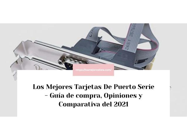 Los Mejores Tarjetas De Puerto Serie – Guía de compra, Opiniones y Comparativa del 2021 (España)