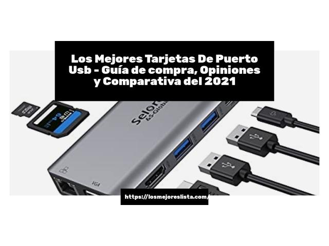 Los Mejores Tarjetas De Puerto Usb – Guía de compra, Opiniones y Comparativa del 2021 (España)