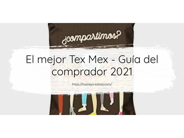 Los Mejores Tex Mex – Guía de compra, Opiniones y Comparativa del 2021 (España)