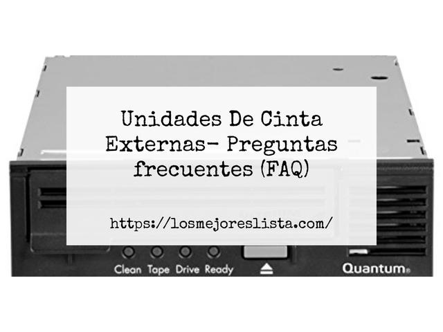 Los Mejores Unidades De Cinta Externas – Guía de compra, Opiniones y Comparativa del 2021 (España)