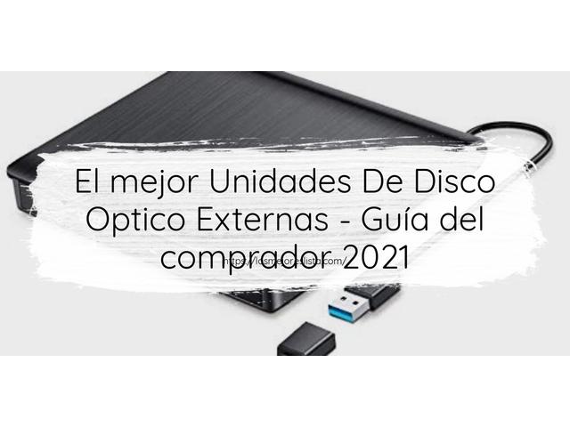Los Mejores Unidades De Disco Optico Externas – Guía de compra, Opiniones y Comparativa del 2021 (España)