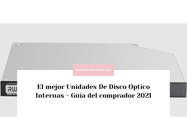 Los Mejores Unidades De Disco Optico Internas – Guía de compra, Opiniones y Comparativa del 2021 (España)