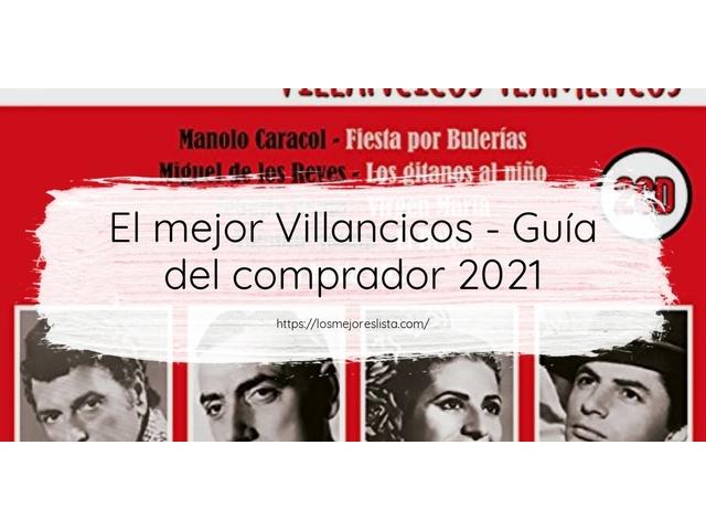 Los Mejores Villancicos – Guía de compra, Opiniones y Comparativa del 2021 (España)